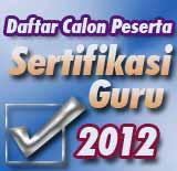 Daftar Calon Peserta Sertifikasi Guru 2012