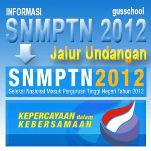 gusschool-SNMPTN-2012-undangan