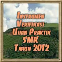 Instrumen Verifikasi Ujian Praktik SMK Tahun 2012