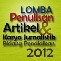 Lomba Penulisan Artikel Pendidikan 2012